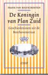 Frank van Kolfschooten - De koningin van Plan Zuid