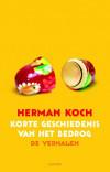 Herman Koch - Korte geschiedenis van het bedrog