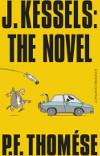 P. F. Thomése - J.Kessels: The Novel