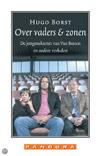 Hugo Borst - Over vaders en zonen