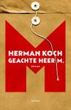 Herman Koch - Geachte heer M.