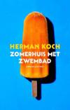 Herman Koch - Zomerhuis met zwembad