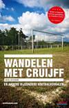 Michel van Egmond - Wandelen met Cruijff