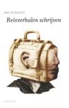 Jan Donkers - Reisverhalen schrijven